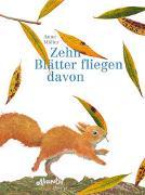 Cover-Bild zu Zehn Blätter fliegen davon von Möller, Anne