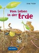 Cover-Bild zu Vom Leben in der Erde von Möller, Anne (Illustr.)