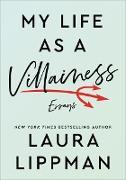 Cover-Bild zu Lippman, Laura: My Life as a Villainess
