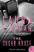 Cover-Bild zu Lippman, Laura: The Sugar House