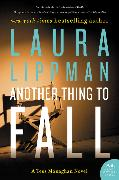 Cover-Bild zu Lippman, Laura: Another Thing to Fall