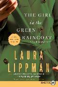 Cover-Bild zu Lippman, Laura: The Girl in the Green Raincoat
