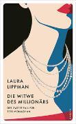 Cover-Bild zu Lippman, Laura: Die Witwe des Milliona?rs