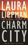 Cover-Bild zu Lippman, Laura: Charm City