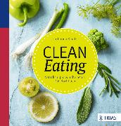 Cover-Bild zu Clean Eating (eBook) von Kraatz, Katharina