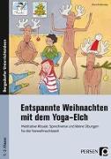 Cover-Bild zu Entspannte Weihnachten mit dem Yoga-Elch von Proßowsky, Petra