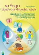 Cover-Bild zu Mit Yoga durch das Grundschuljahr von Prossowsky, Petra