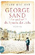 Cover-Bild zu George Sand und die Sprache der Liebe