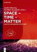 Cover-Bild zu Ecker, Klaus (Beitr.): Space - Time - Matter (eBook)