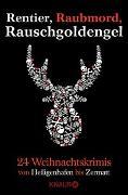 Cover-Bild zu Rentier, Raubmord, Rauschgoldengel von Anhalt, Gert