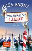 Cover-Bild zu Venezianische Liebe (eBook) von Pauly, Gisa