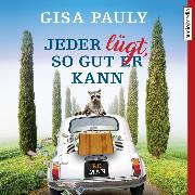 Cover-Bild zu Jeder lügt, so gut er kann (Audio Download) von Pauly, Gisa