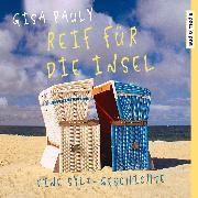 Cover-Bild zu Reif für die Insel (Audio Download) von Pauly, Gisa