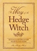 Cover-Bild zu The Way of the Hedge Witch (eBook) von Murphy-Hiscock, Arin