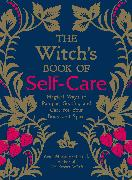 Cover-Bild zu The Witch's Book of Self-Care von Murphy-Hiscock, Arin