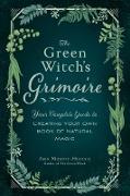 Cover-Bild zu The Green Witch's Grimoire (eBook) von Murphy-Hiscock, Arin