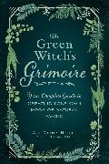 Cover-Bild zu The Green Witch's Grimoire von Murphy-Hiscock, Arin