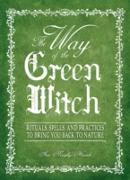 Cover-Bild zu Way Of The Green Witch (eBook) von Murphy-Hiscock, Arin