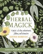 Cover-Bild zu Herbal Magick: A Guide to Herbal Enchantments, Folklore, and Divination von Dunwich, Gerina