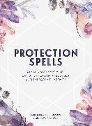 Cover-Bild zu Protection Spells (eBook) von Murphy-Hiscock, Arin