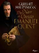 Cover-Bild zu Hauptmann, Gerhart: Der Narr in Christo Emanuel Quint (eBook)