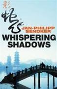 Cover-Bild zu Sendker, Jan-Philipp: Whispering Shadows