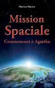 Cover-Bild zu Stjerna, Mariana: Mission Spaciale Commencant à Agartha