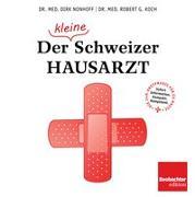 Cover-Bild zu Nonhoff, Dirk: Der (kleine) Schweizer Hausarzt