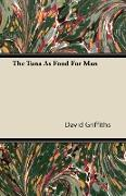 Cover-Bild zu Griffiths, David: The Tuna as Food for Man