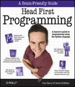 Cover-Bild zu Griffiths, David: Head First Programming: A Learner's Guide to Programming Using the Python Language