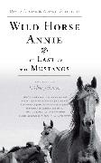 Cover-Bild zu Cruise, David: Wild Horse Annie and the Last of the Mustangs