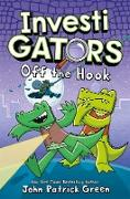 Cover-Bild zu Green, John Patrick: InvestiGators: Off the Hook (eBook)