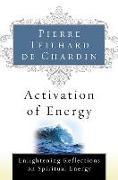 Cover-Bild zu Teilhard de Chardin, Pierre: Activation of Energy