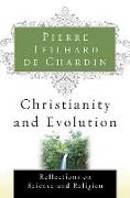 Cover-Bild zu Teilhard de Chardin, Pierre: Christianity and Evolution