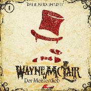 Cover-Bild zu Burghardt, Paul: Wayne McLair, Folge 1: Der Meisterdieb (Audio Download)