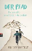 Cover-Bild zu Bertram, Rüdiger: Der Pfad - Die Geschichte einer Flucht in die Freiheit (eBook)