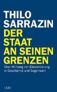 Cover-Bild zu Sarrazin, Thilo: Der Staat an seinen Grenzen (eBook)