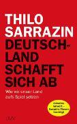 Cover-Bild zu Sarrazin, Thilo: Deutschland schafft sich ab