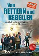 Cover-Bild zu Willsch, Klaus-Peter: Von Rettern und Rebellen