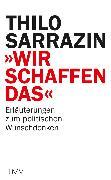 """Cover-Bild zu Sarrazin, Thilo: """"Wir schaffen das"""" (eBook)"""