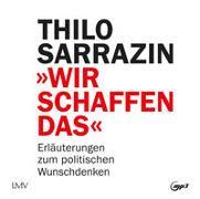 Cover-Bild zu Sarrazin, Thilo: Wir schaffen das