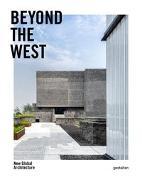 Cover-Bild zu Beyond the West von Klanten, Robert (Hrsg.)