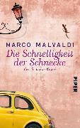 Cover-Bild zu Die Schnelligkeit der Schnecke von Malvaldi, Marco