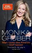 Cover-Bild zu Man muss das Kind im Dorf lassen (eBook) von Gruber, Monika