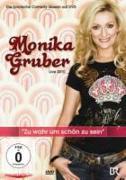 """Cover-Bild zu Live 2010 """"Zu wahr um schön zu sein"""" von Gruber, Monika"""