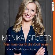 Cover-Bild zu Man muss das Kind im Dorf lassen (Audio Download) von Gruber, Monika