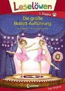 Cover-Bild zu Leselöwen 1. Klasse - Die große Ballett-Aufführung