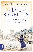 Cover-Bild zu Lambert, Thérèse: Die Rebellin (eBook)