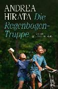 Cover-Bild zu Die Regenbogentruppe (eBook) von Hirata, Andrea