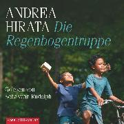 Cover-Bild zu Die Regenbogentruppe (Audio Download) von Hirata, Andrea